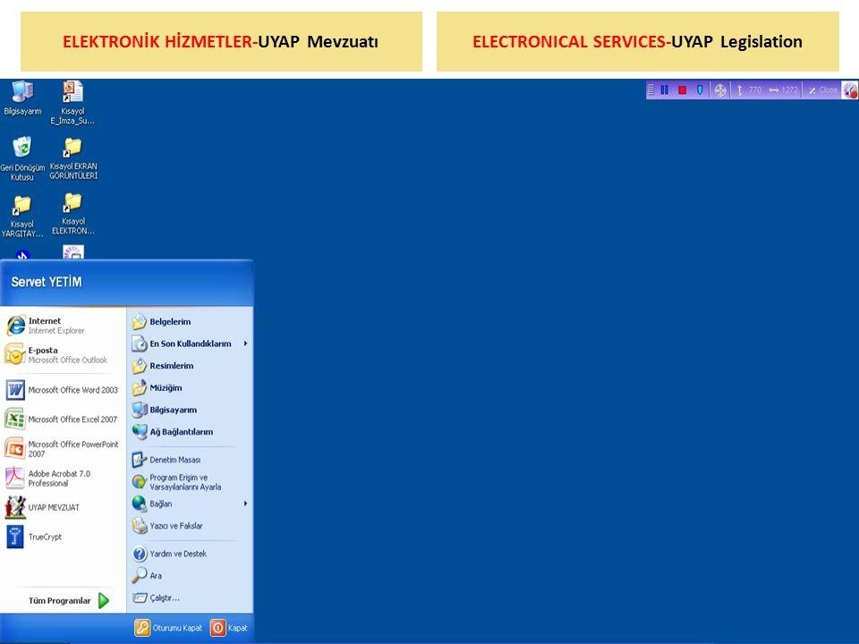 ELEKTRONİK HİZMETLER-UYAP MevzuatıELECTRONICAL SERVICES-UYAP Legislation