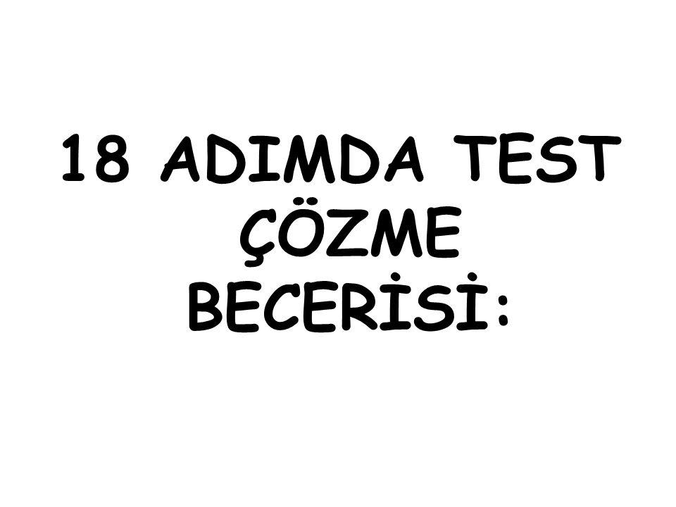 Test çözmede üç unsur önemlidir. Bilgi: Öğrenme ile kazanılır.