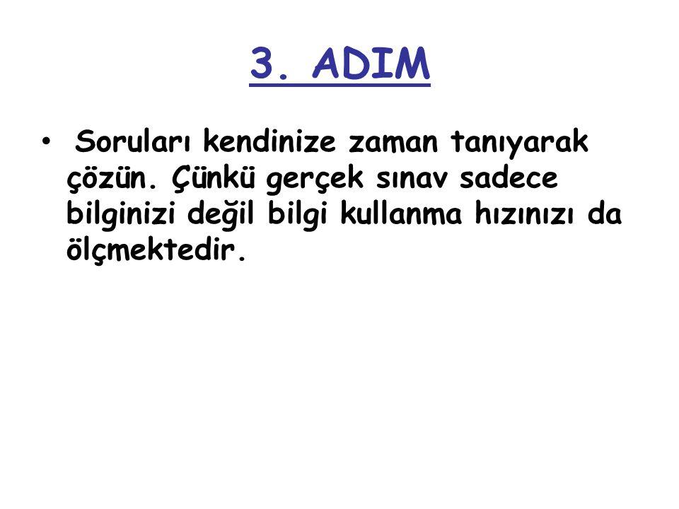 2. ADIM Amaç SBS'de başarılı olmak ise SBS niteliğine uygun sorular çözmelisiniz.