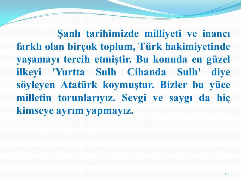 Şanlı tarihimizde milliyeti ve inancı farklı olan birçok toplum, Türk hakimiyetinde yaşamayı tercih etmiştir.