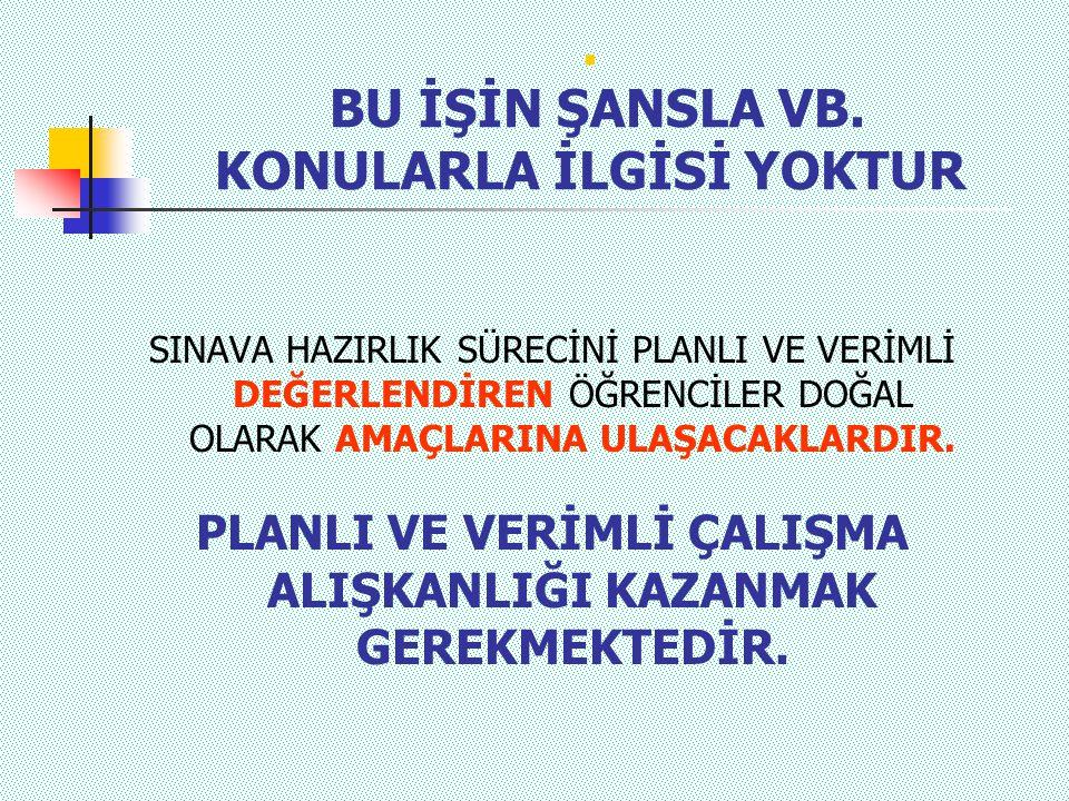 BU İŞİN ŞANSLA VB.