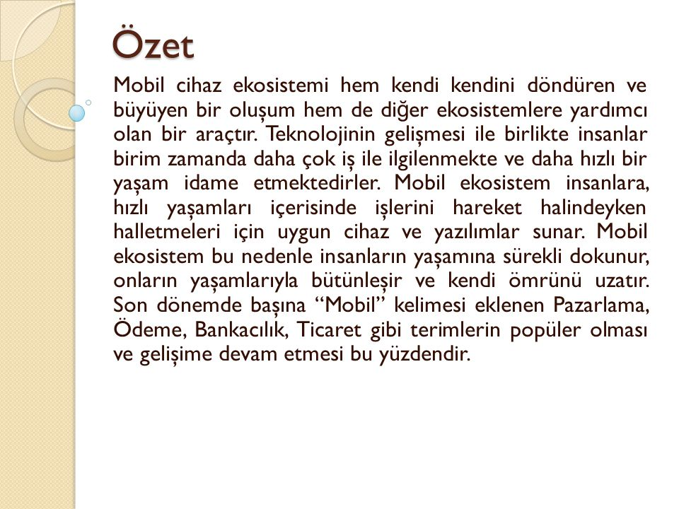 DE Ğ ERLEND İ RME DE Ğ ERLEND İ RME Mobil pazarlama konusunda ise ülkemizde oldukça inovatif projeler hayata geçirilmektedir.