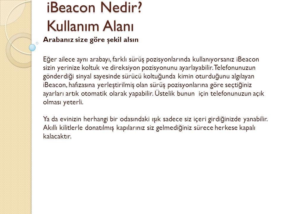 iBeacon Nedir.Kullanım Alanı iBeacon Nedir.