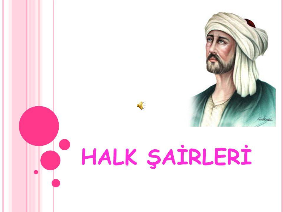 HALK ŞAİRLERİ