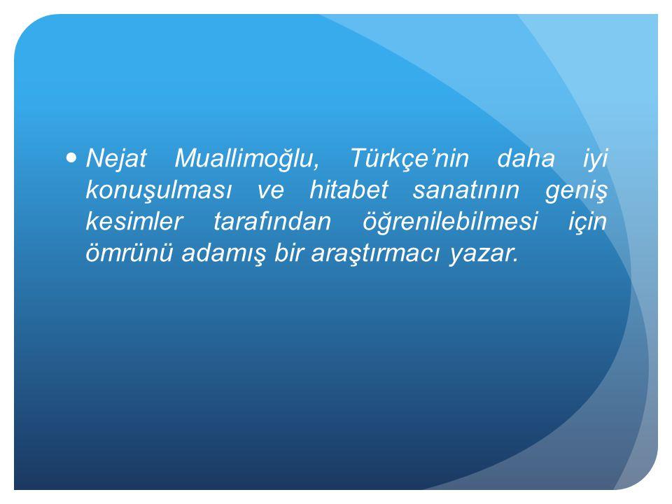 Bugüne kadar pek çok eser kaleme alan, binlerce konferans veren Muallimoğlu insanların nasıl konuşması ve yazması, Türkçe'yi nasıl kullanması gerektiğini anlatan çok değerli bir yazardır.