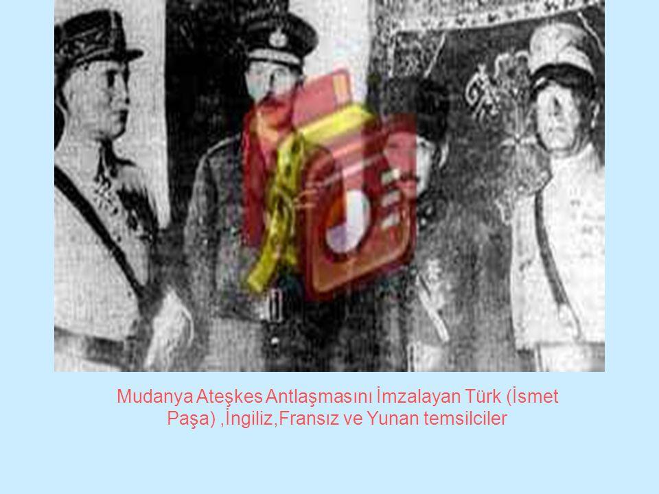 Mudanya Ateşkes Antlaşmasını İmzalayan Türk (İsmet Paşa),İngiliz,Fransız ve Yunan temsilciler