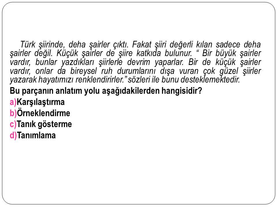 """Türk şiirinde, deha şairler çıktı. Fakat şiiri değerli kılan sadece deha şairler değil. Küçük şairler de şiire katkıda bulunur. """" Bir büyük şairler va"""