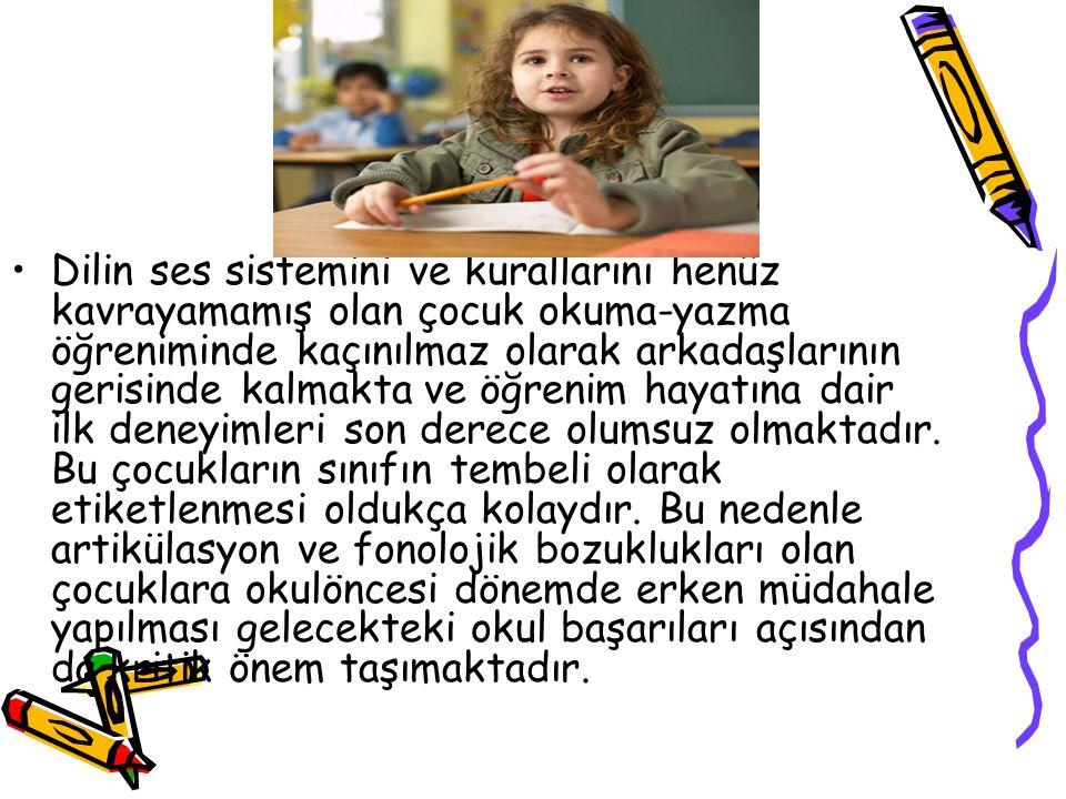 Dilin ses sistemini ve kurallarını henüz kavrayamamış olan çocuk okuma-yazma öğreniminde kaçınılmaz olarak arkadaşlarının gerisinde kalmakta ve öğreni