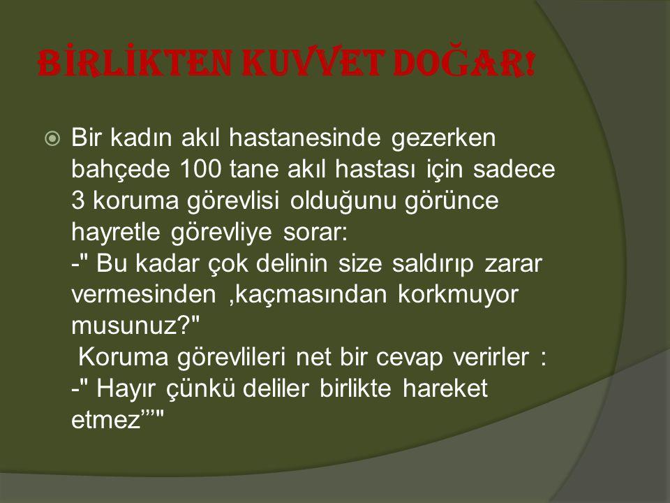 B İ RL İ KTEN KUVVET DO Ğ AR.