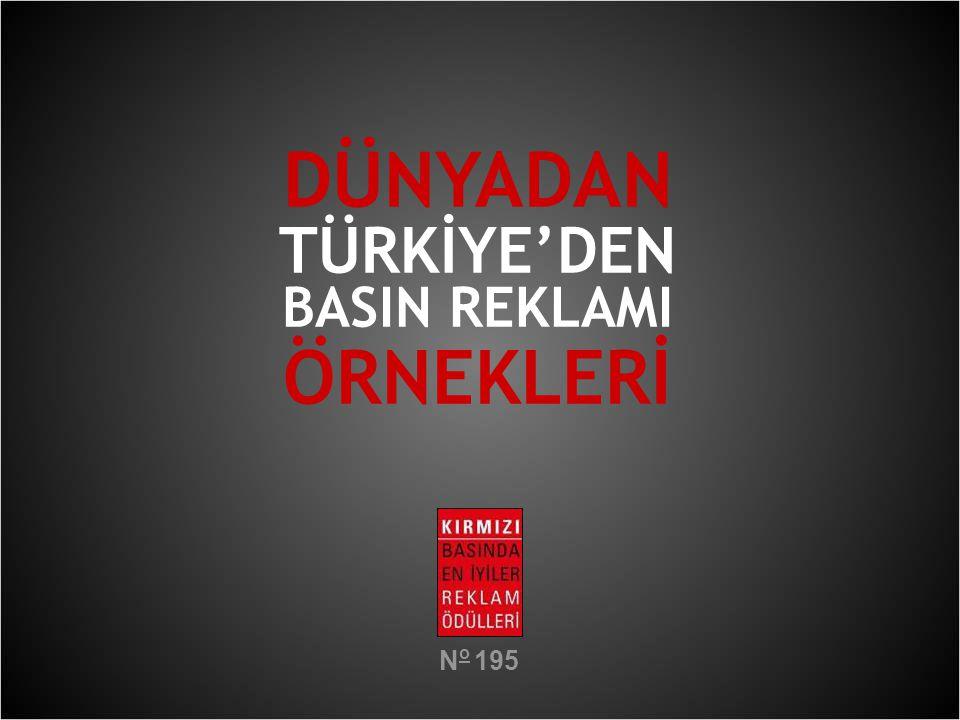 DÜNYADAN TÜRKİYE'DEN BASIN REKLAMI ÖRNEKLERİ N o 195
