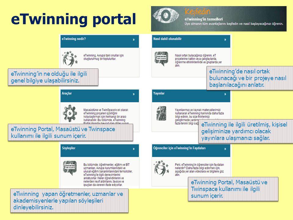 eTwinning portal eTwinning'in ne olduğu ile ilgili genel bilgiye ulaşabilirsiniz. eTwinning'de nasıl ortak bulunacağı ve bir projeye nasıl başlanılaca
