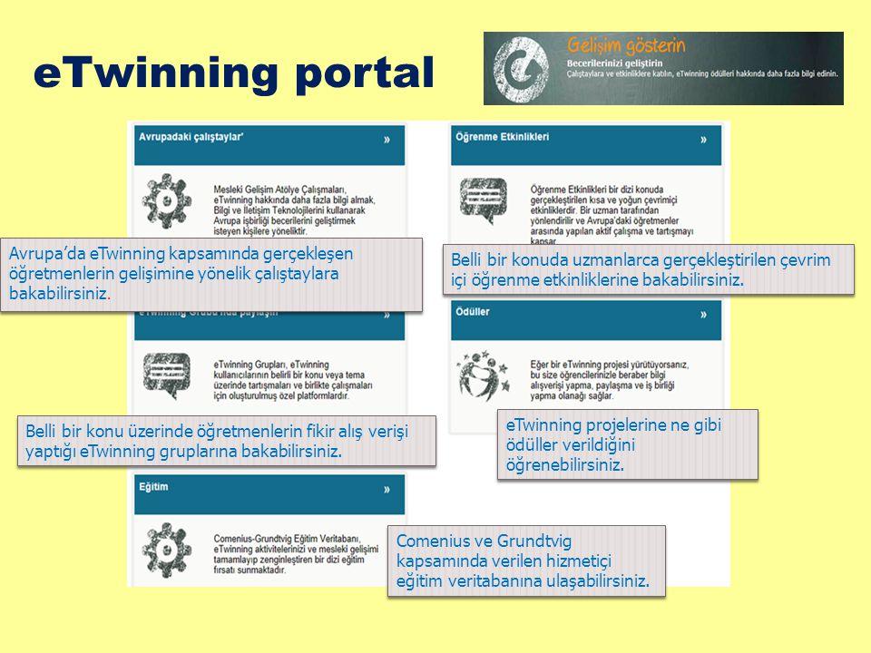 eTwinning portal Avrupa'da eTwinning kapsamında gerçekleşen öğretmenlerin gelişimine yönelik çalıştaylara bakabilirsiniz. Belli bir konuda uzmanlarca
