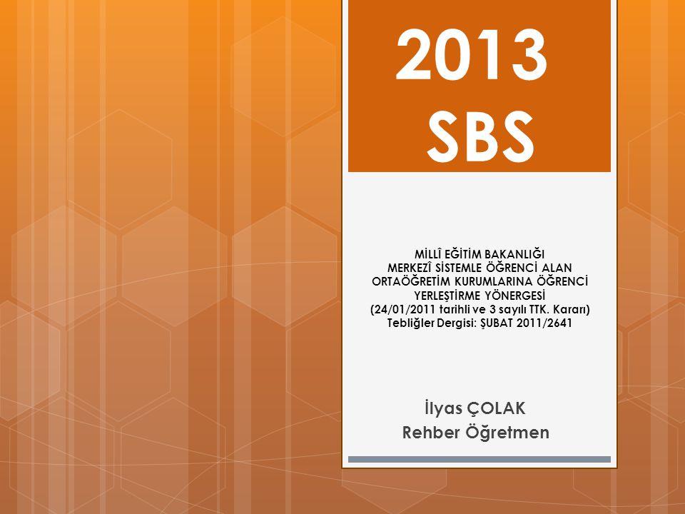 MİLLÎ EĞİTİM BAKANLIĞI MERKEZÎ SİSTEMLE ÖĞRENCİ ALAN ORTAÖĞRETİM KURUMLARINA ÖĞRENCİ YERLEŞTİRME YÖNERGESİ (24/01/2011 tarihli ve 3 sayılı TTK. Kararı