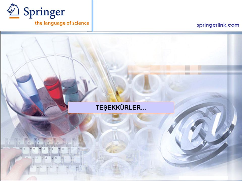 springerlink.com TEŞEKKÜRLER…