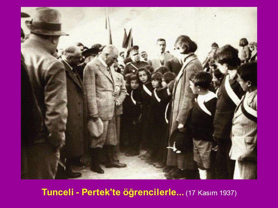 Tunceli - Pertek'te öğrencilerle... (17 Kasım 1937)