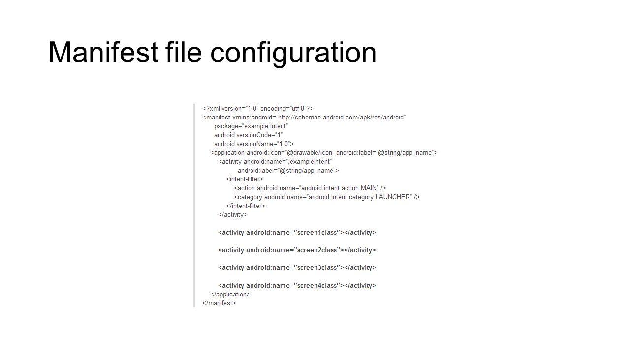 Manifest file configuration