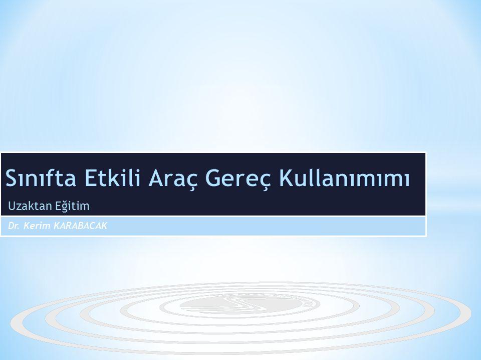 Uzaktan Eğitim Dr. Kerim KARABACAK