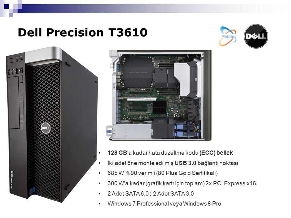 Dell Precision T3610 128 GB a kadar hata düzeltme kodu (ECC) bellek İki adet öne monte edilmiş USB 3.0 bağlantı noktası 685 W %90 verimli (80 Plus Gold Sertifikalı) 300 W a kadar (grafik kartı için toplam) 2x PCI Express x16 2 Adet SATA 6,0 ; 2 Adet SATA 3,0 Windows 7 Professional veya Windows 8 Pro