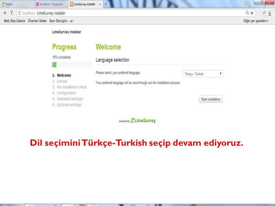 Dil seçimini Türkçe-Turkish seçip devam ediyoruz.
