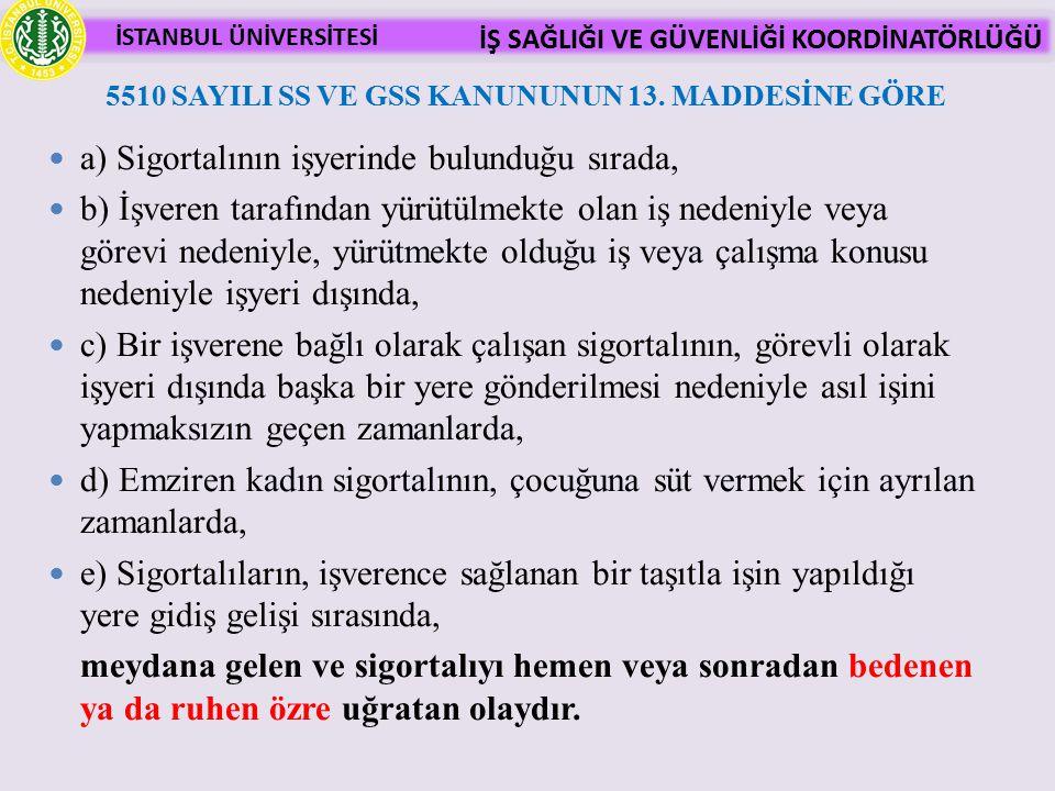 İSTANBUL ÜNİVERSİTESİ İŞ SAĞLIĞI VE GÜVENLİĞİ KOORDİNATÖRLÜĞÜ 2.