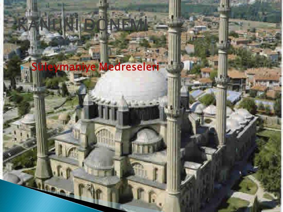  Süleymaniye Medreseleri