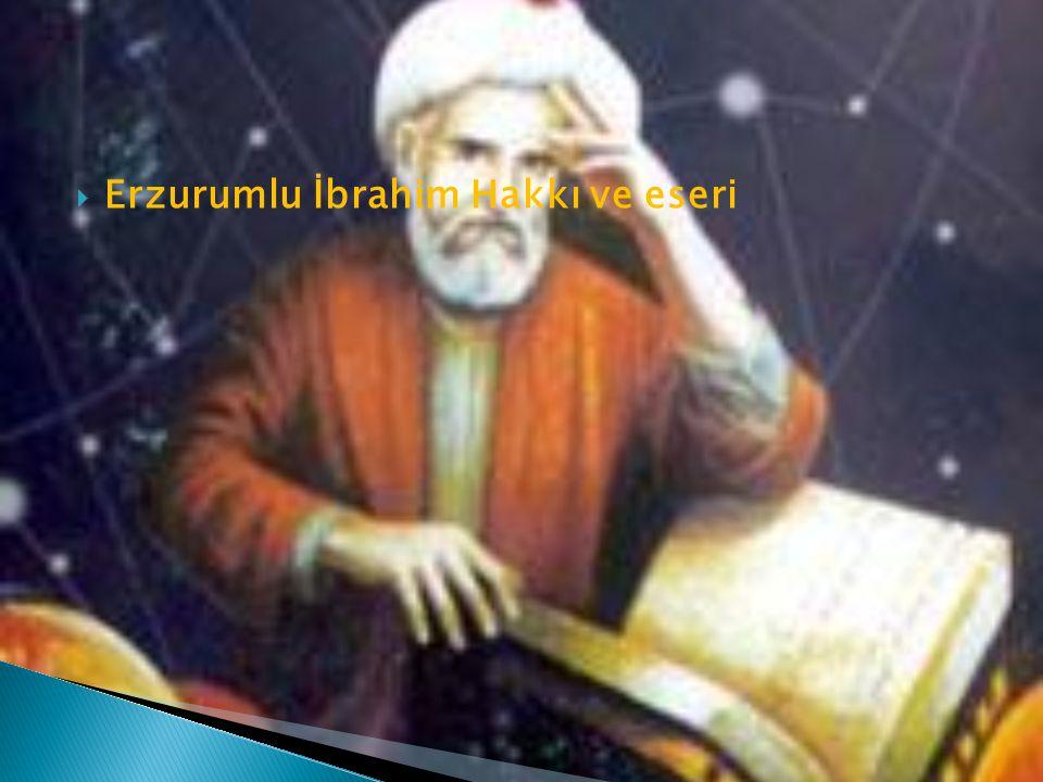  Erzurumlu İbrahim Hakkı ve eseri