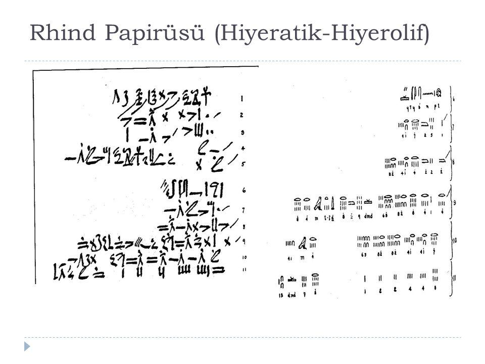 Moskova Matematik Papirüsü  Yirminci hanedanlık döneminde yazıldı ğ ı sanılıyor ( İ.Ö.