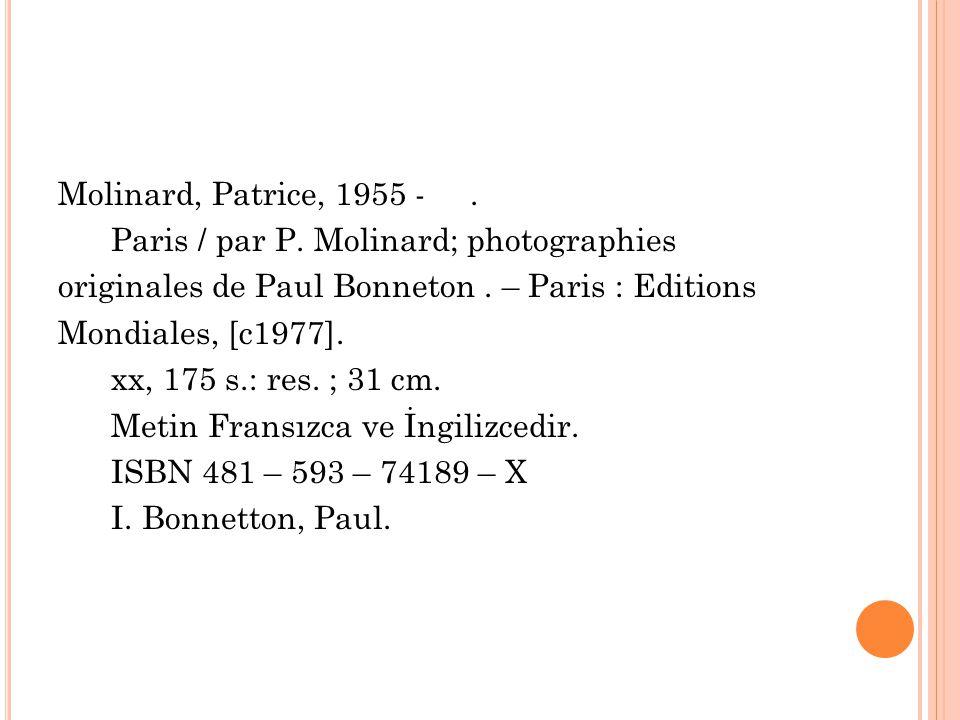 Molinard, Patrice, 1955 -. Paris / par P. Molinard; photographies originales de Paul Bonneton.