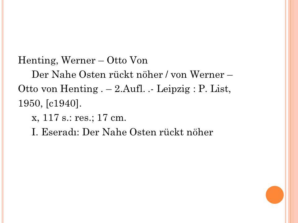 Henting, Werner – Otto Von Der Nahe Osten rückt nöher / von Werner – Otto von Henting.