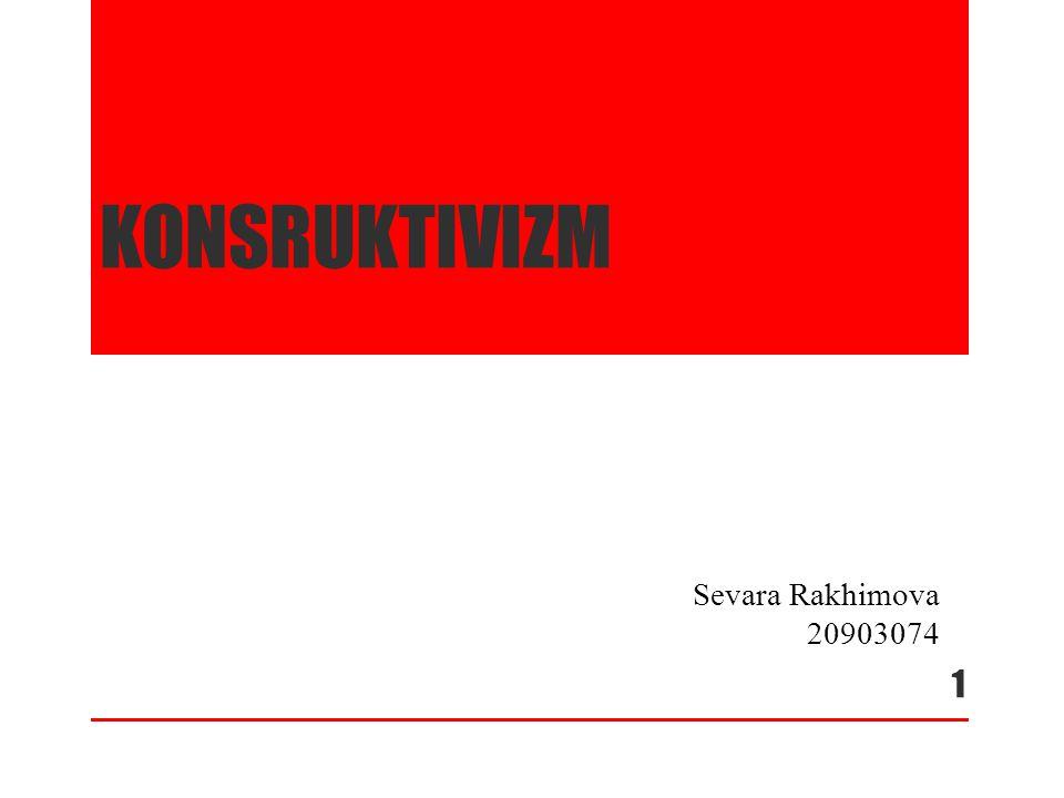 KONSRUKTIVIZM Sevara Rakhimova 20903074 1
