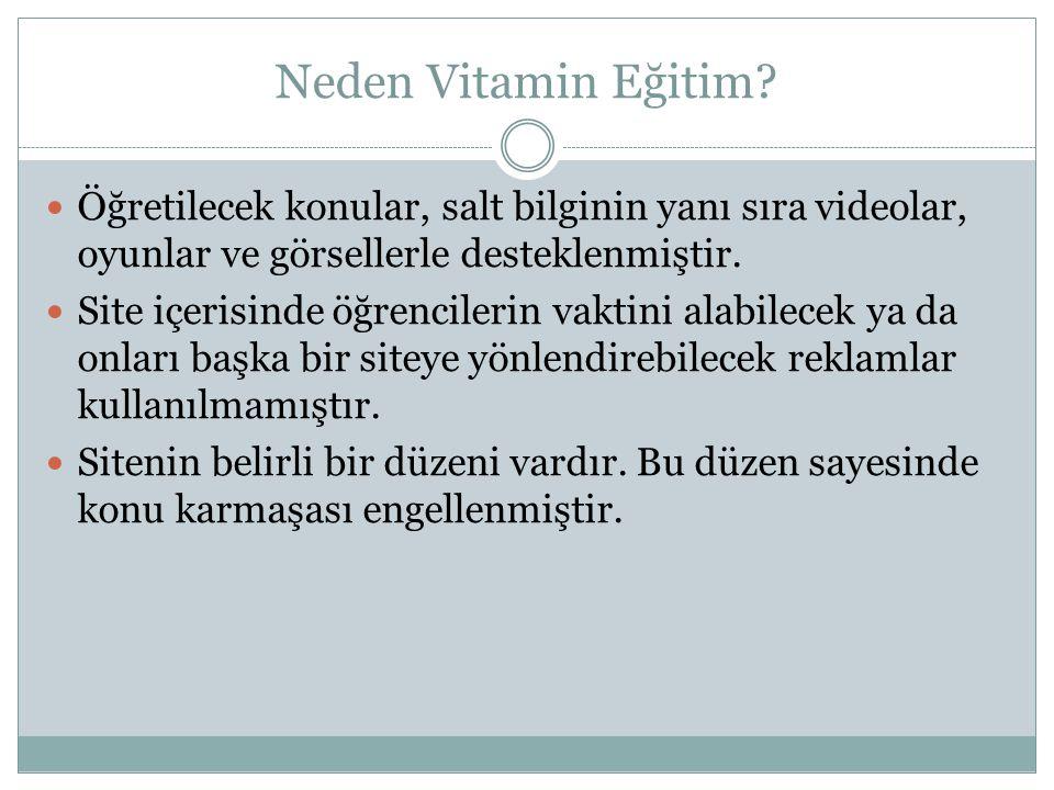 Sitenin adresi: (http://www.vitaminegiti m.com/)http://www.vitaminegiti m.com/