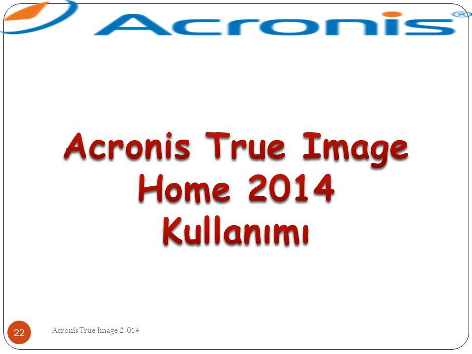 Acronis True Image 2.014 22