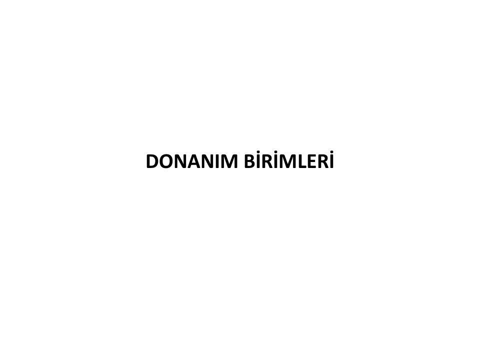 DONANIM BİRİMLERİ