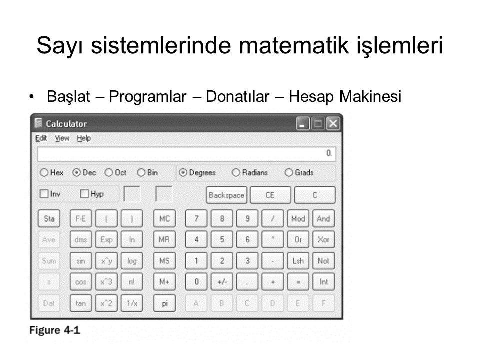 Sayı sistemlerinde matematik işlemleri Başlat – Programlar – Donatılar – Hesap Makinesi