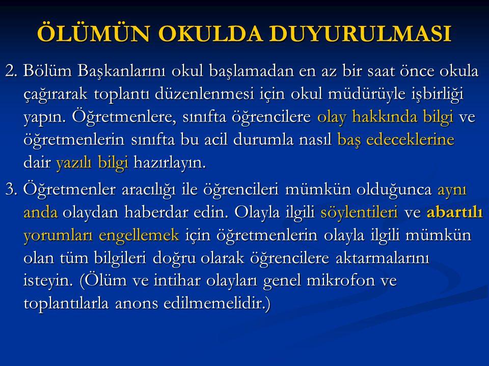 ÖLÜMÜN OKULDA DUYURULMASI 2.