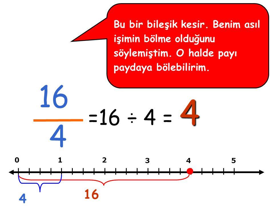 25 5 Başka bir çok örnek verebilirim. Bana inanmanızı sağlamak çok kolay =25 ÷ 5 = 5