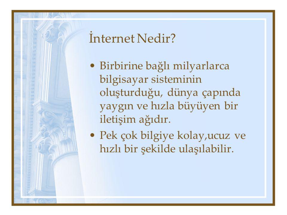BİLGİYE ULAŞMA YOLLARI İnternet Arama Motorları Meta arama programları Tartışma listeleri E-posta listeleri Kütüphane arama sistemleri