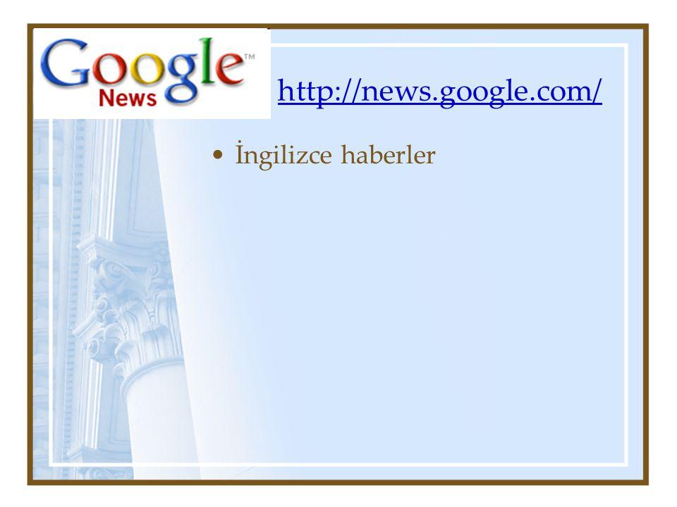 http://news.google.com/ İngilizce haberler
