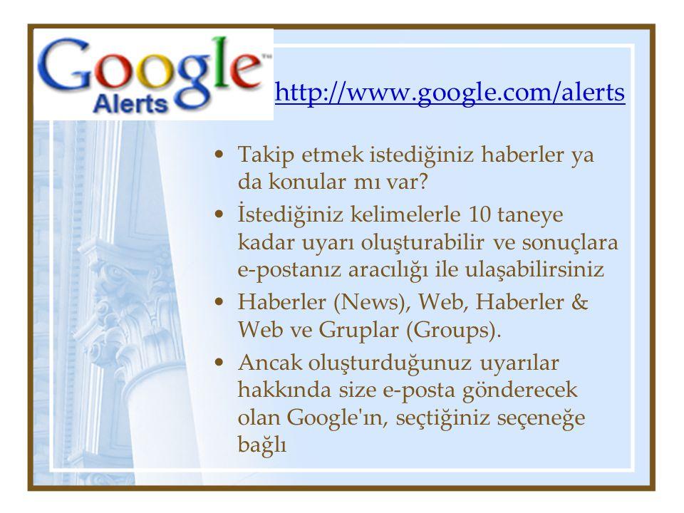 http://www.google.com/alerts Takip etmek istediğiniz haberler ya da konular mı var.