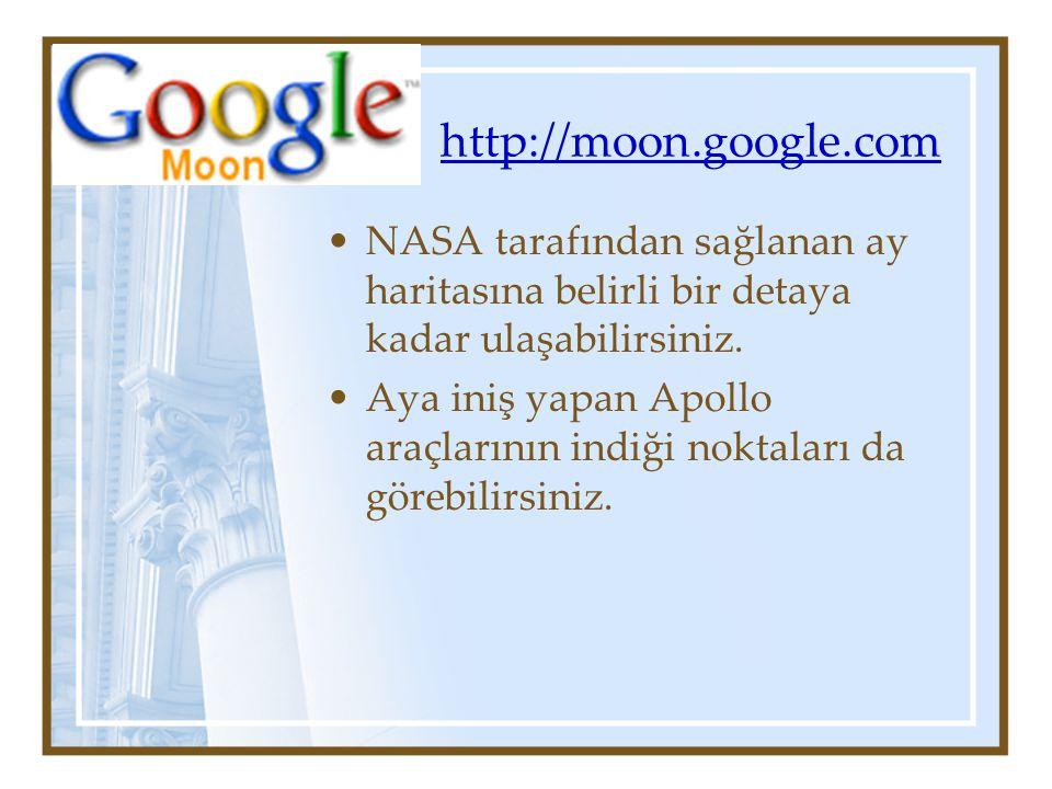 http://moon.google.com NASA tarafından sağlanan ay haritasına belirli bir detaya kadar ulaşabilirsiniz.