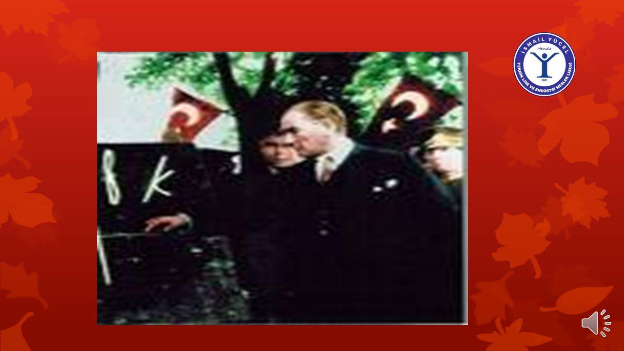 'Türk milleti çalışkandır, Türk milleti zekidir!' Kemal ATATÜRK