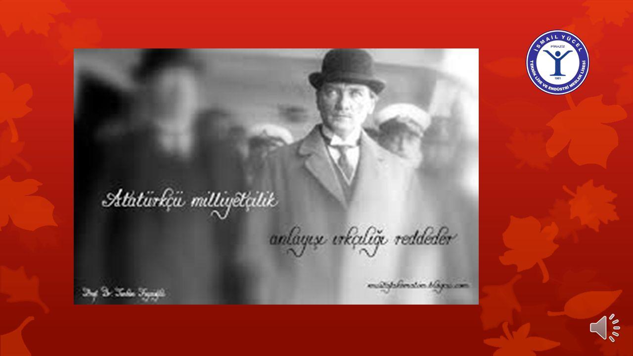 Atatürkçü Düşünce Sistemi Atatürkçülük Türk Devleti ile toplumunun her alanda çağdaşlaşmasıyla ilgili genel hedefleri, amaçları ve ilkeleri belirten d