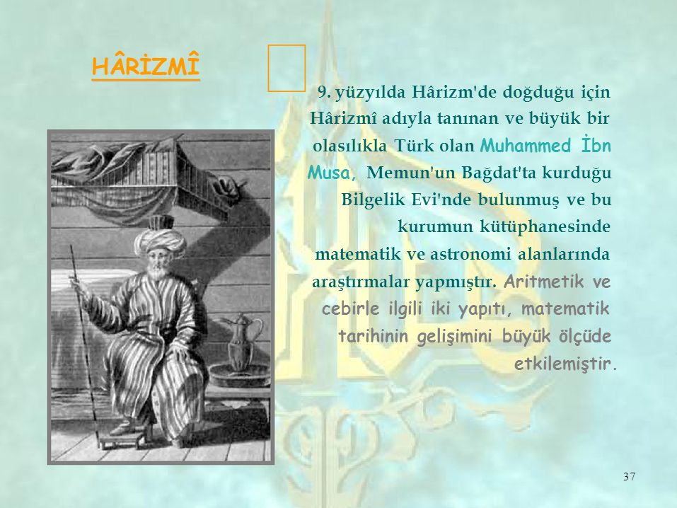  HÂRİZMÎ 9.