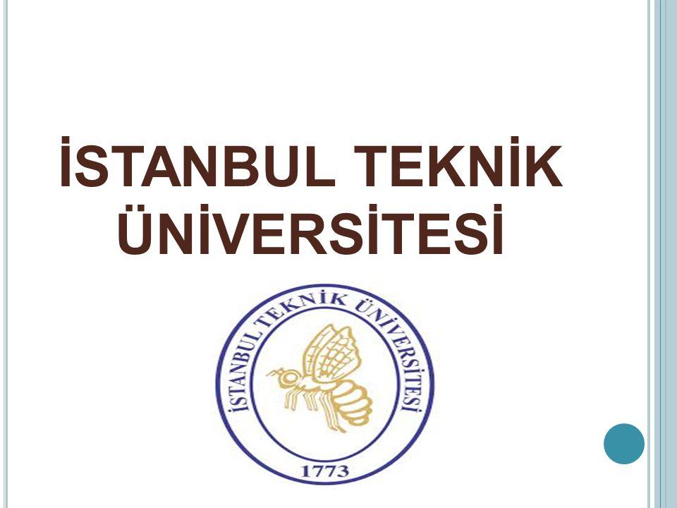 İSTANBUL TEKNİK ÜNİVERSİTESİ