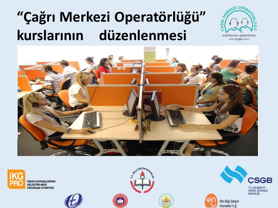 """""""Çağrı Merkezi Operatörlüğü"""" kurslarının düzenlenmesi"""