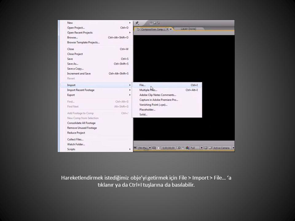 Hareketlendirmek istediğimiz obje'yi getirmek için File > Import > File… 'a tıklanır ya da Ctrl+I tuşlarına da basılabilir.