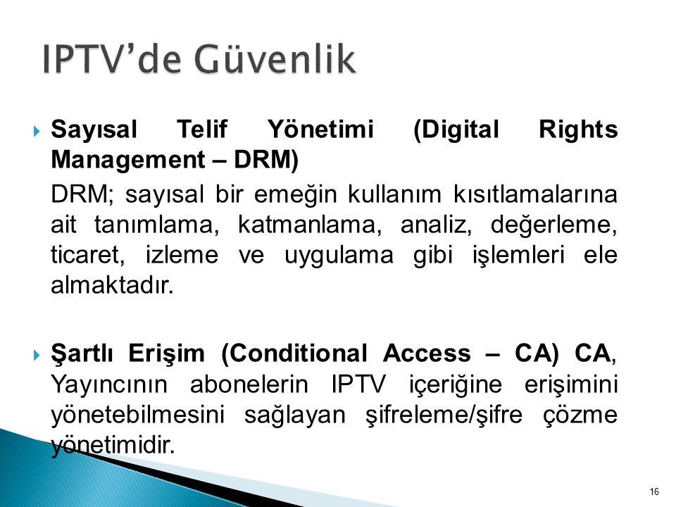  Sayısal Telif Yönetimi (Digital Rights Management – DRM) DRM; sayısal bir emeğin kullanım kısıtlamalarına ait tanımlama, katmanlama, analiz, değerleme, ticaret, izleme ve uygulama gibi işlemleri ele almaktadır.