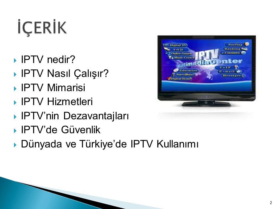 IPTV, sayısal televizyon hizmetlerini üzerindeki abonelere internet protokolü (IP) ile geniş bantlı bağlantı üzerinden ileten yeni nesil bir sistemdir.