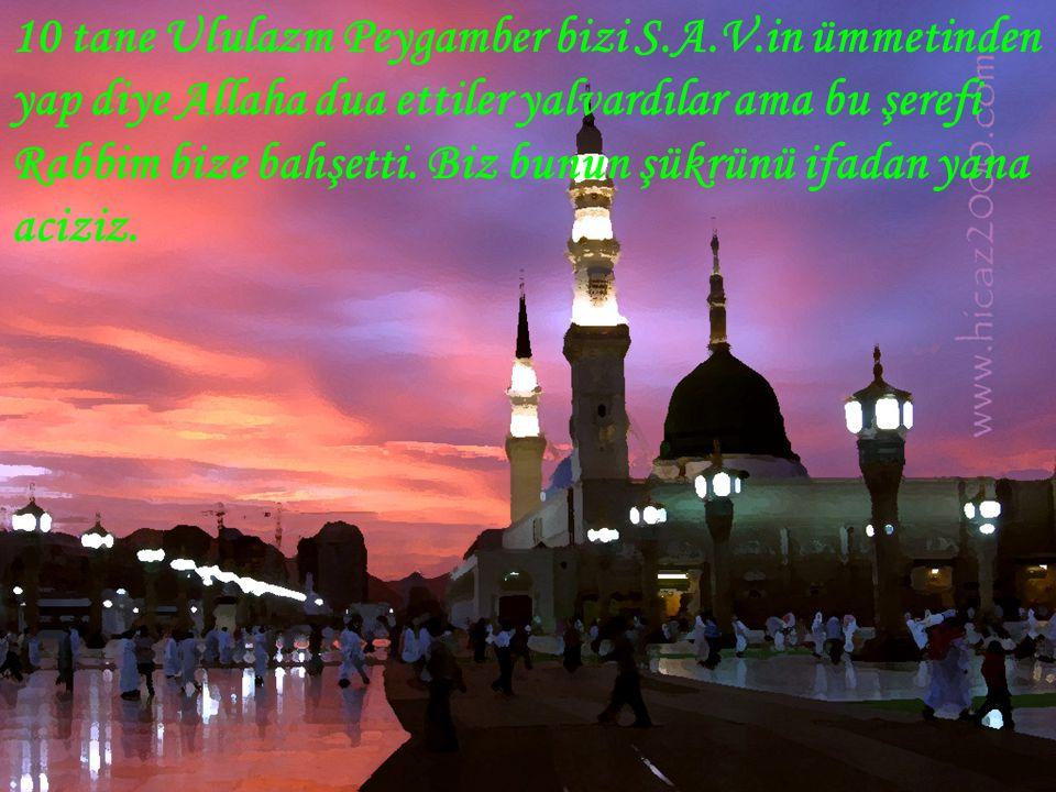 O Peygamber'ki dünyayı şereflendirdiği anda dahi Ümmeti Ümmeti diyordu, bütün ömrüde ümmetine hizmet ile geçti,