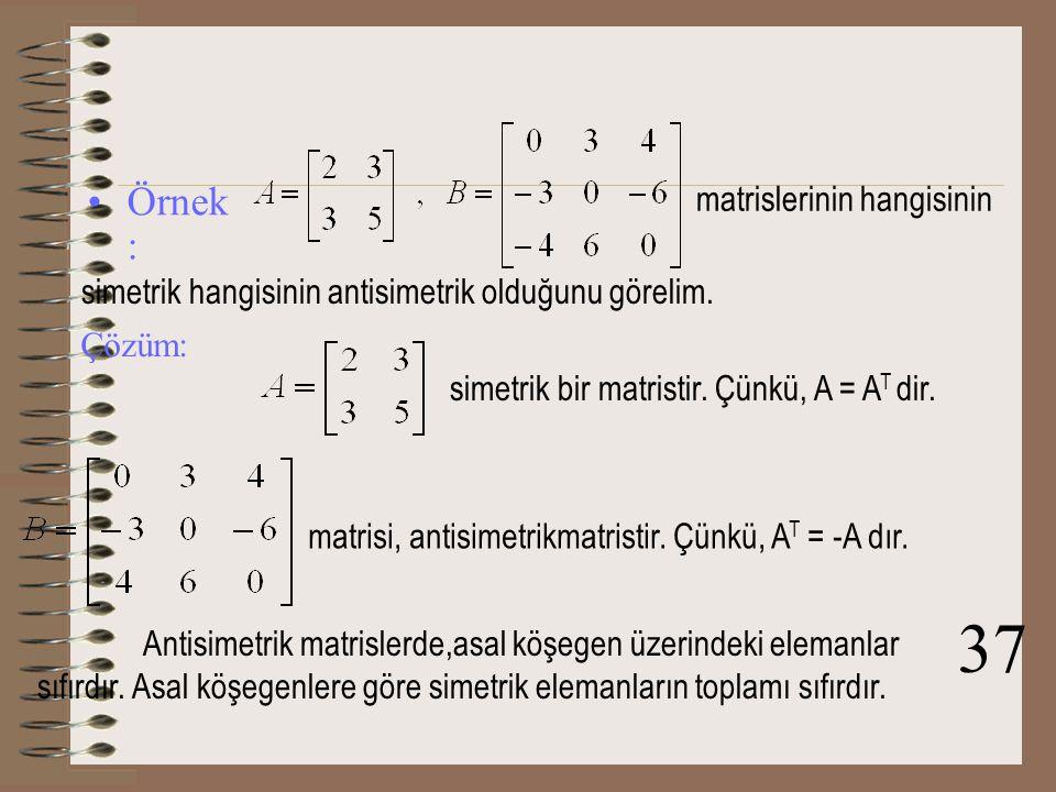 Tanım : A, n x n tipinde bir kare matris olsun; 1.